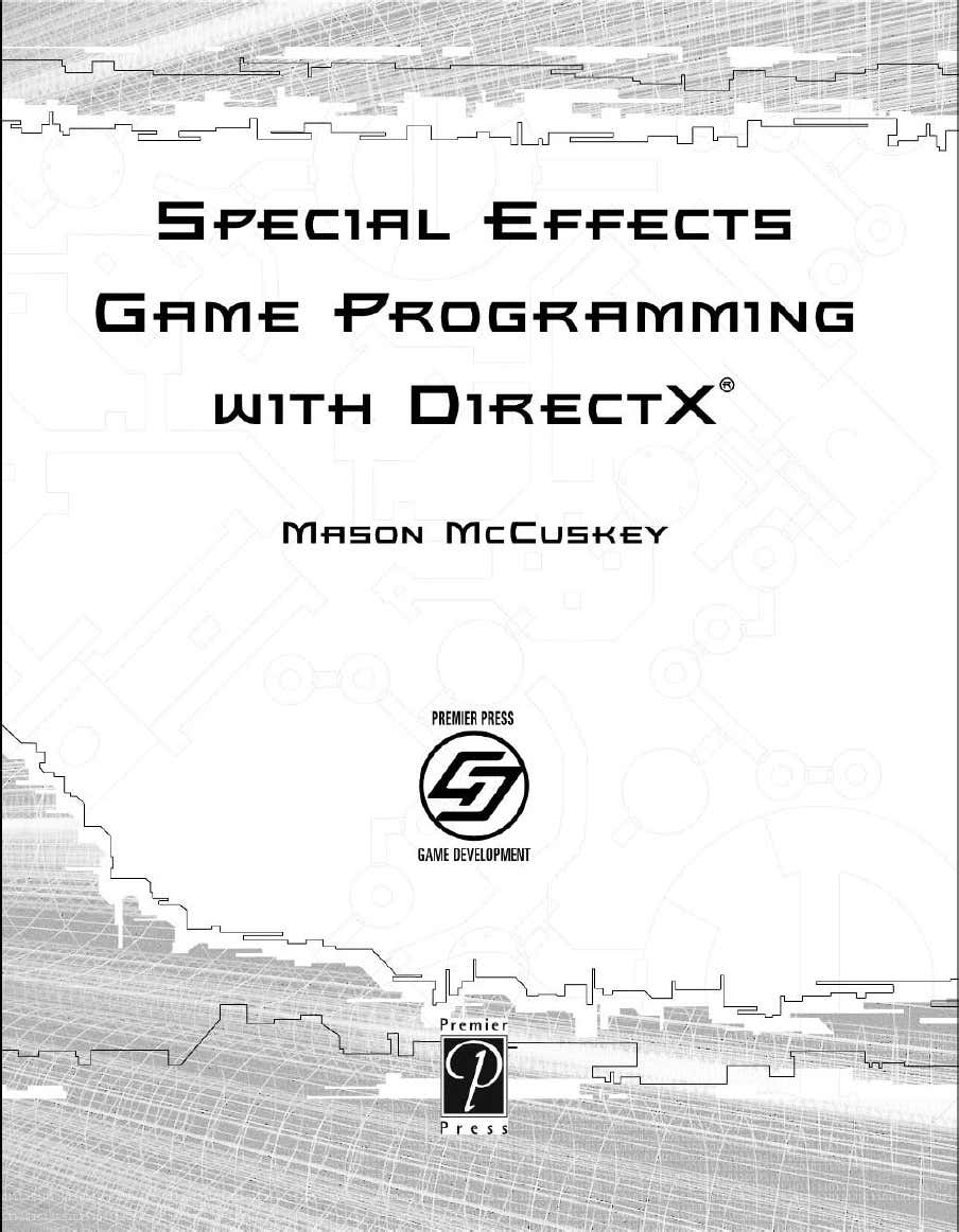 Special effects game programing with direct X - Mason McCuskey