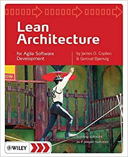 Lean Architecture for Agile Software Development