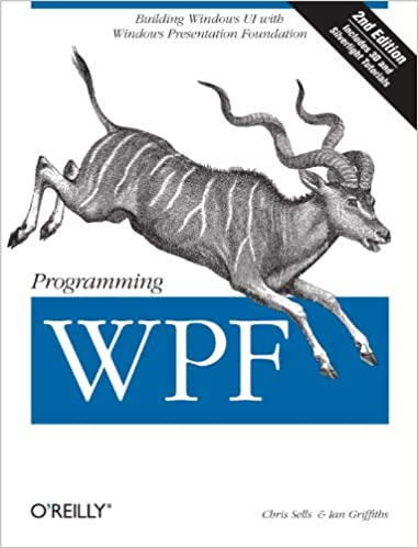 Programming WPF - Chris Sells, Ian Griffiths