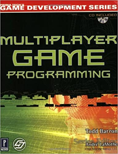 Multiplayer Game Programming - Todd Barron