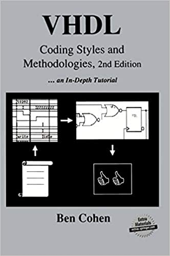 VHDL Coding Styles and Methodologies by Ben Cohen
