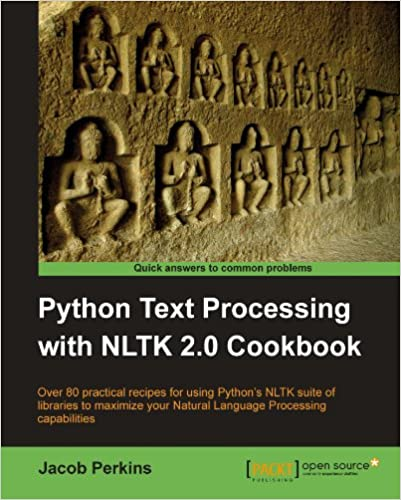 Python Text Processing with NLTK 2.0 Cookbook by Jacob Perkins
