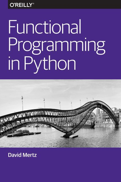 Functional Programming in Python by David Mertz