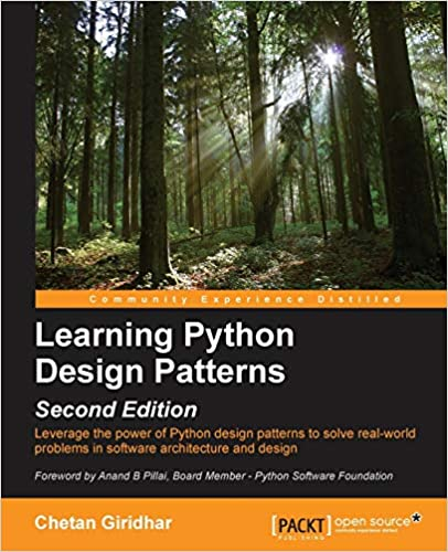 Learning Python Design Patterns - Second Edition by Chetan Giridhar