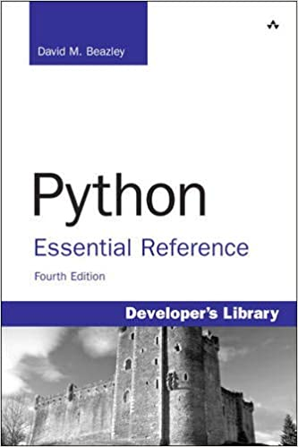 Python Essential Reference (4th Edition) by David M. Beazley