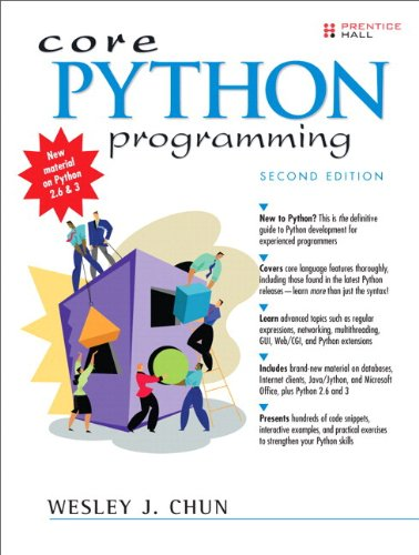 Core Python Programming, Second Edition by Chun Wesley J