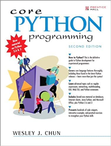 Core Python Programming (2nd Edition) by Wesley J Chun