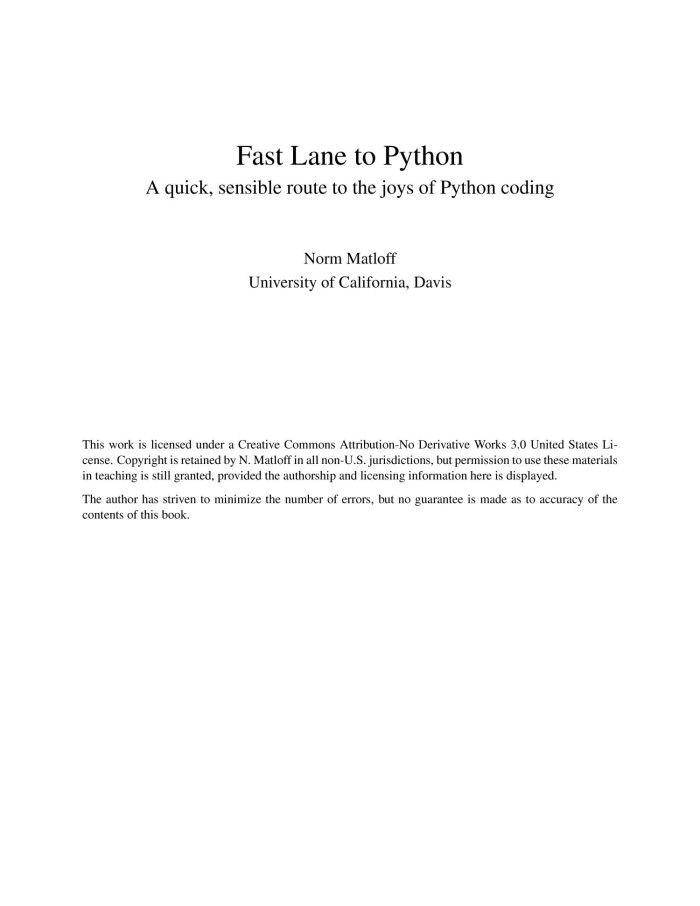 Fast Lane to Python: A Quick, Sensible Route to the Joys of Python Coding by Norm Matloff