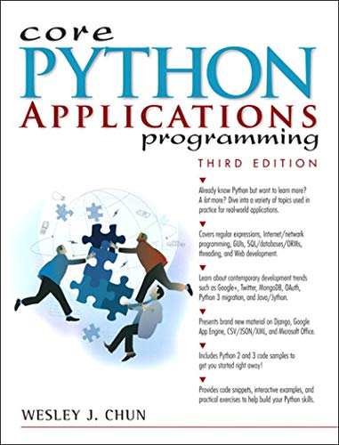 Core Python Applications Programming by Wesley J Chun