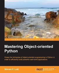 Mastering Object-oriented Python by Steven F. Lott
