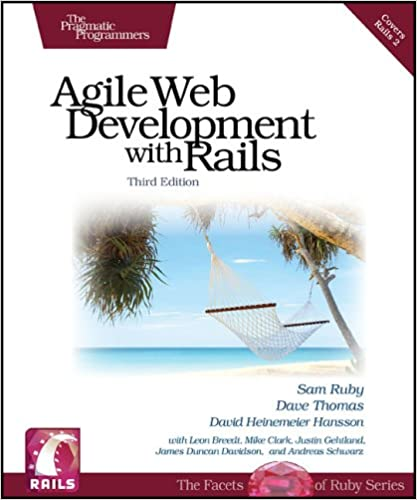 Agile Web Development with Rails, Third Edition by Sam Ruby , Dave Thomas