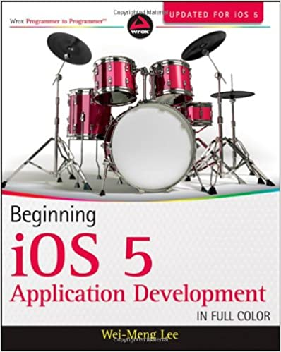Beginning iOS 5 Application Development by Wei-Meng Lee