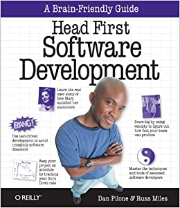 Head First Software Development: A Learner's Companion to Software Development by Dan Pilone and Russ Miles