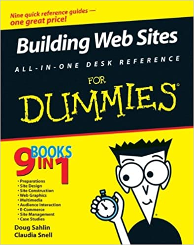 Building Web Sites All-in-One For Dummies. 2nd Edition by Claudia Snell, Doug Sahlin