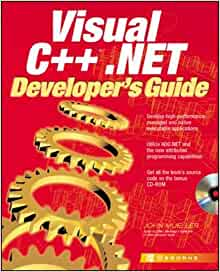 Visual C++(r).NET Developer's Guide by John Mueller