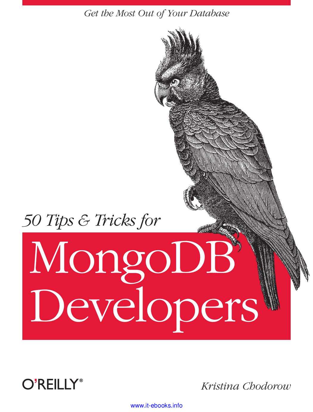50 Tips & Tricks for MongoDb Developers - Kristina Chodorow