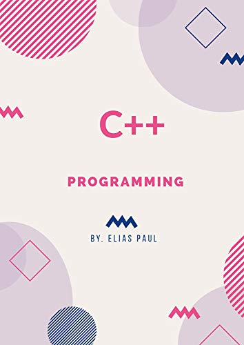 Introduction to programming in C: A step by step guide to learn C programming by Elias Paul